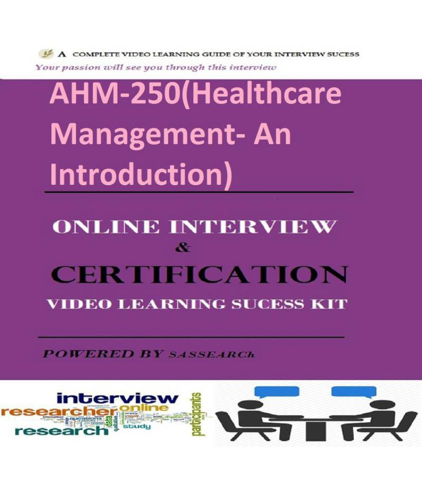 Ahm 250healthcare management an introduction online certification ahm 250healthcare management an introduction online certification interview ebook downloadable study material fandeluxe Choice Image
