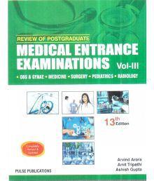 REVIEW OF POSTGRADUATE MEDICAL ENTRANCE EXAMINATIONS VOL-3 13ED 2017