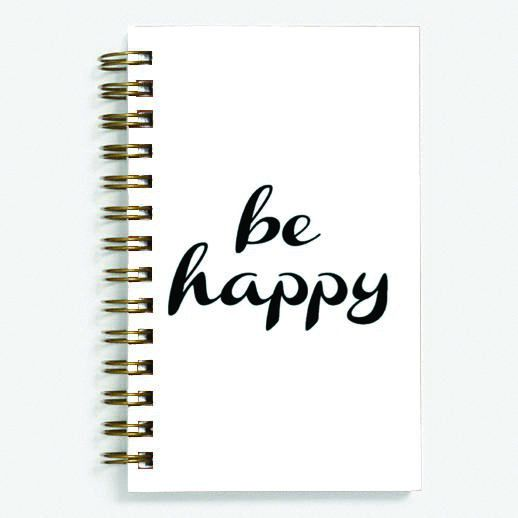 Be Happy - Spiral Diary (Paperback) 100 sheets 70 GSM Matte Art Paper Amazing to giftfor all occasionsby Unique Indian Crafts