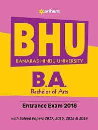 BHU Banaras Hindu University B.A Entrance Exam 2018