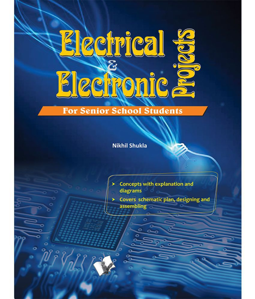 Electrical & Electronics Projects -New projects for senior school students