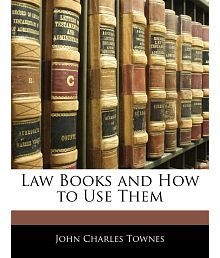 Law Books and How to Use Them