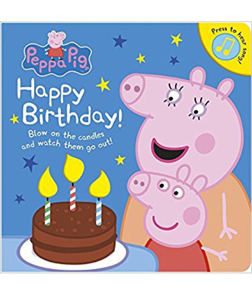 Peppa Pig Happy Birthday Sound Book Buy Peppa Pig Happy