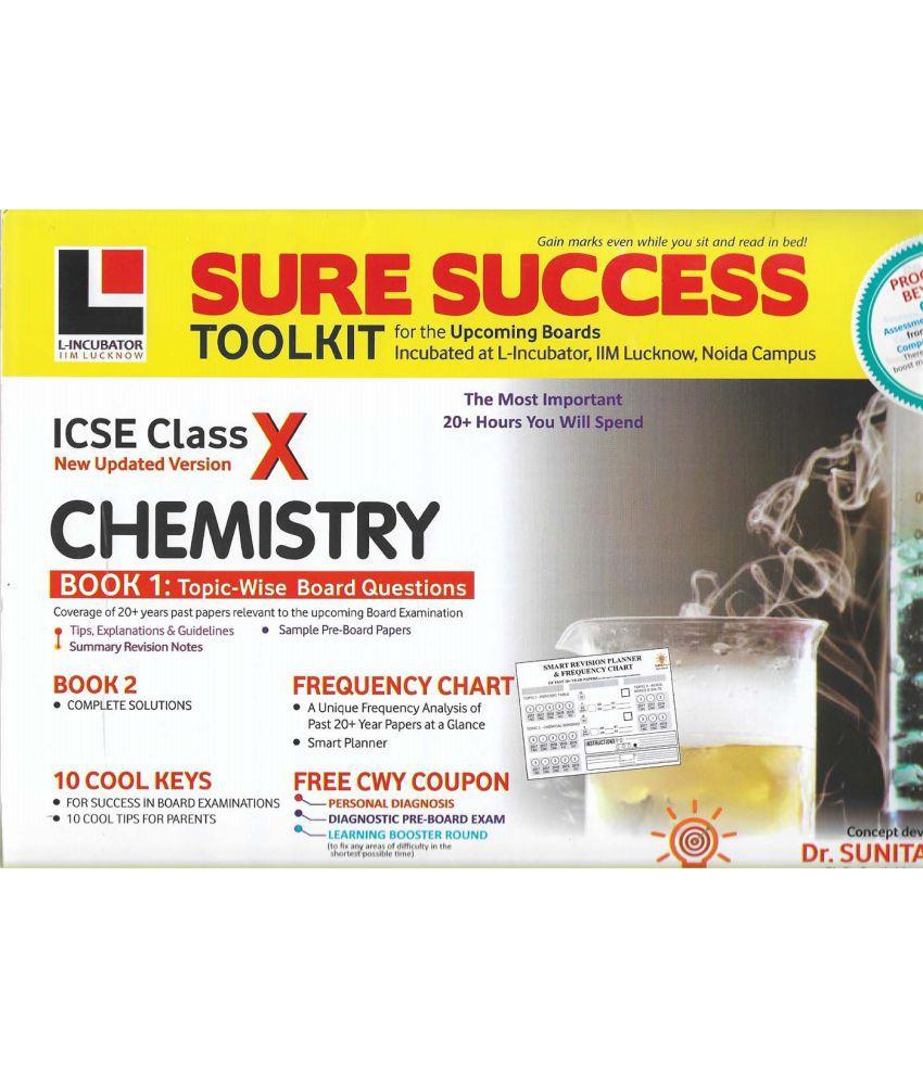 Sure Success Tool Kit ICSE Chemistry Class - 10