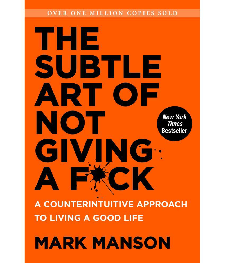 b9803403efb83 The Subtle Art of Not Giving A F ck  Buy The Subtle Art of Not Giving A F ck  Online at Low Price in India on Snapdeal
