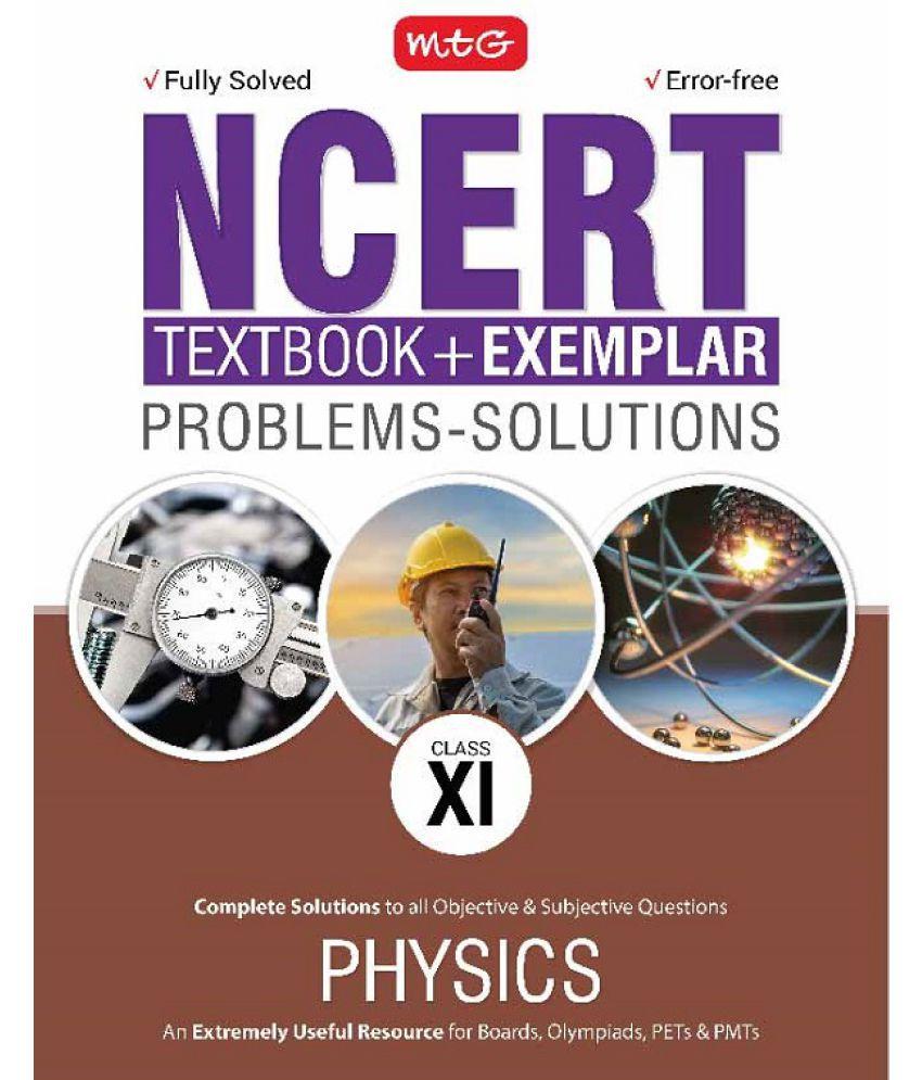 NCERT Text Book + Exemplar Problems - Solutions Physics Class 11