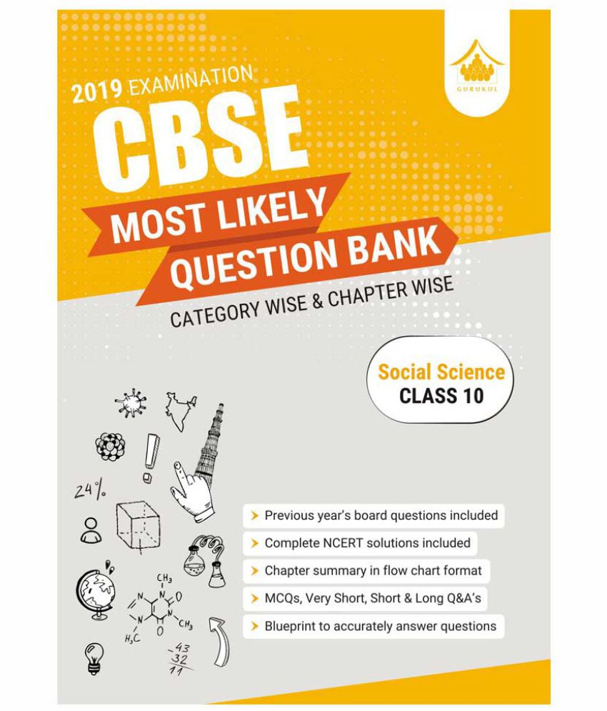 Most Likely Question Bank - Social Science(CBSE Class 10 for 2019  Examination)