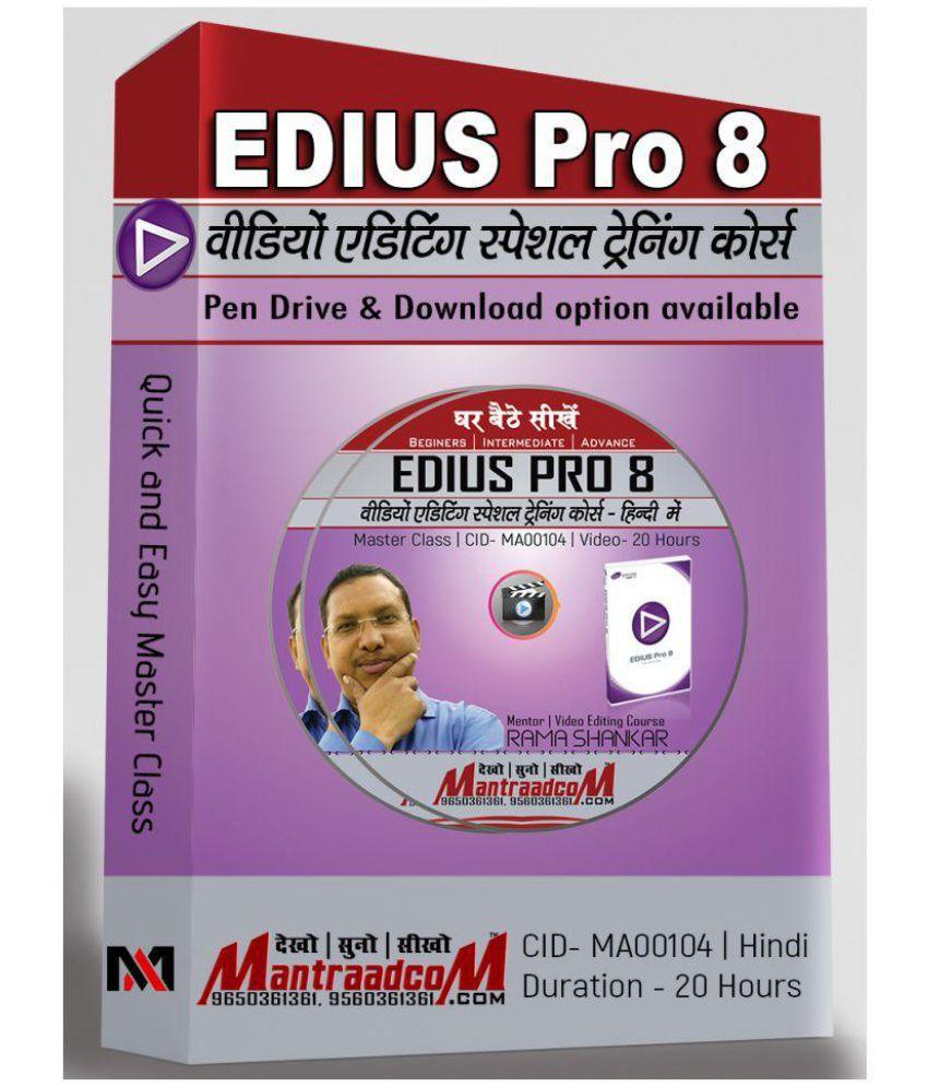 Mantra Adcom Edius Pro 8 | Master Class | Professional Video Editing Course  in Hindi DVD
