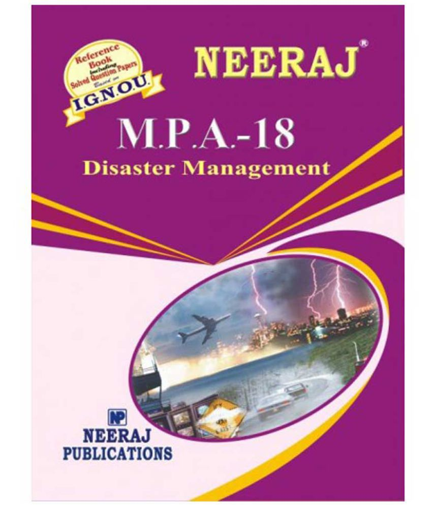 IGNOU MPA-18 Disaster Management (2nd Year) (including solved question papers)(M.A)