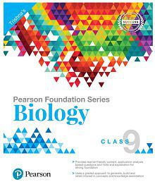 Pearson Foundation Series Biology for Class 9, 1st Edition
