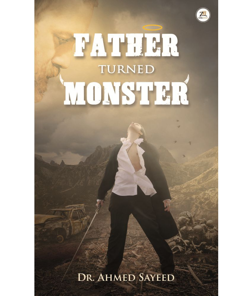 Father Turned Monster