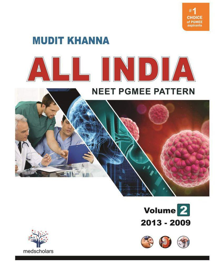All India NEET Pgmee pattern Volume - 2 (2013-2009) Paperback - 2018 by Mudit Khanna