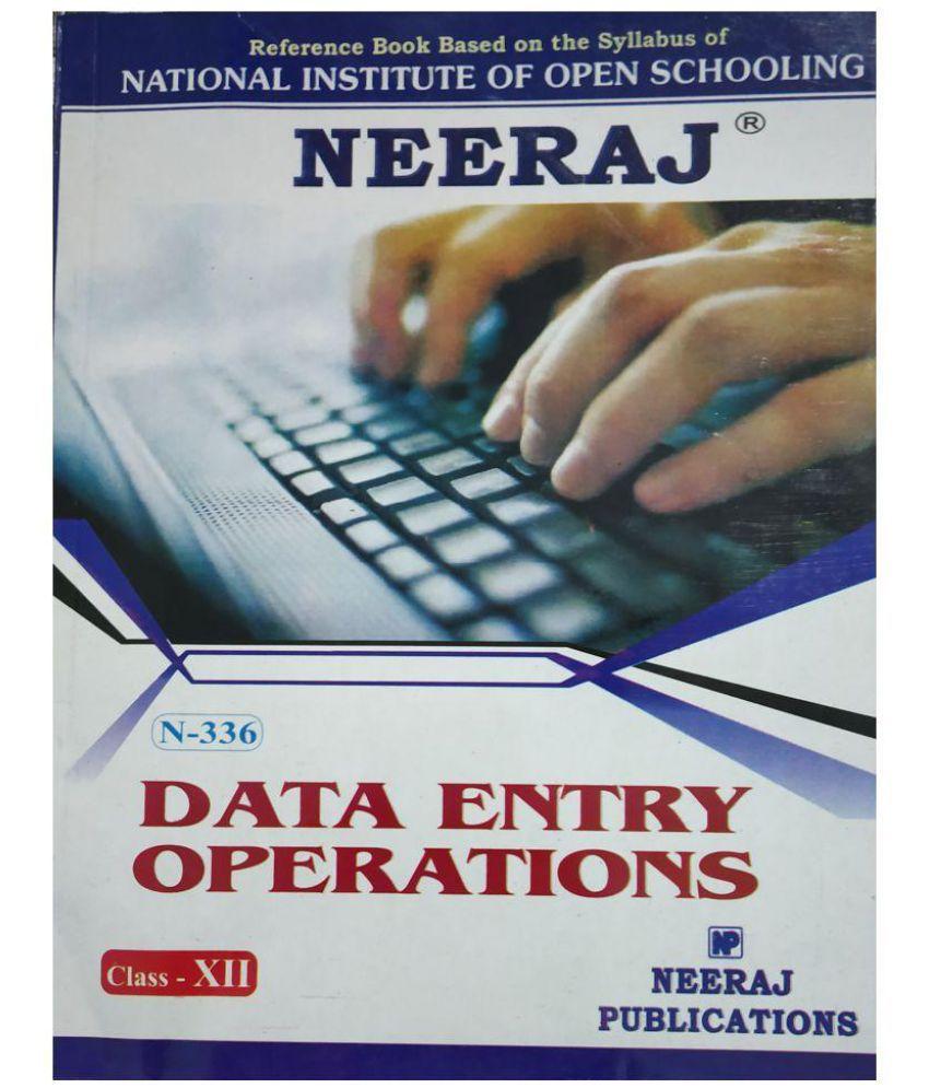 NEERAJ DATA ENTRY OPERATIONS - XII : NIOS (Open School) Class - XII (Neeraj Publcation) (Paperback, GAURAV SAHNI)