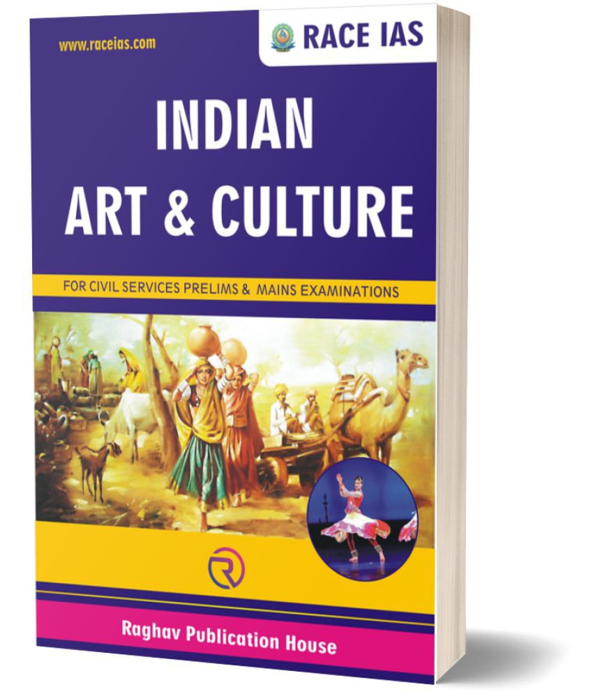 Art & Culture (English) for Civil Services Prelims & Mains Examination by RACE IAS