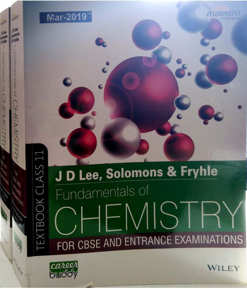J D LEE, Solomons & Fryhle, Fundamentals of Chemistry (Text and Practice book) 1 set, Class 11
