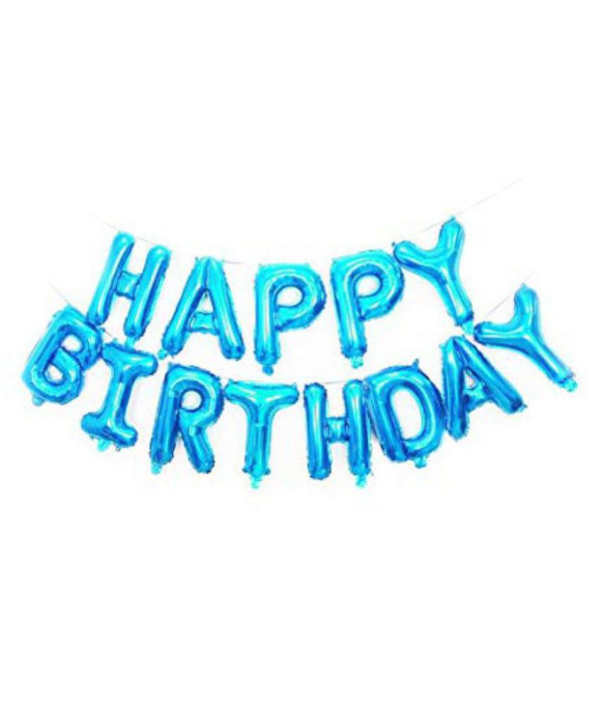 Decoration Happy Birthday Foil Balloon Blue Pack Of 13 Letters Buy Decoration Happy Birthday Foil Balloon Blue Pack Of 13 Letters Online At Low Price Snapdeal