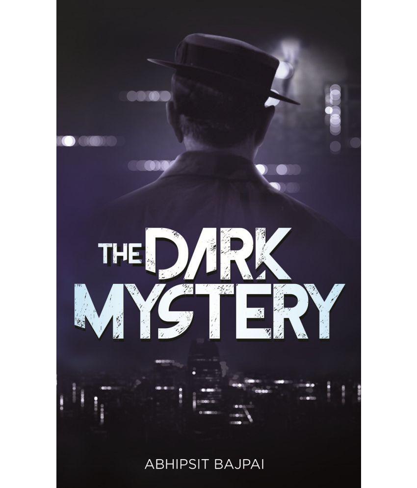 The Dark Mystery