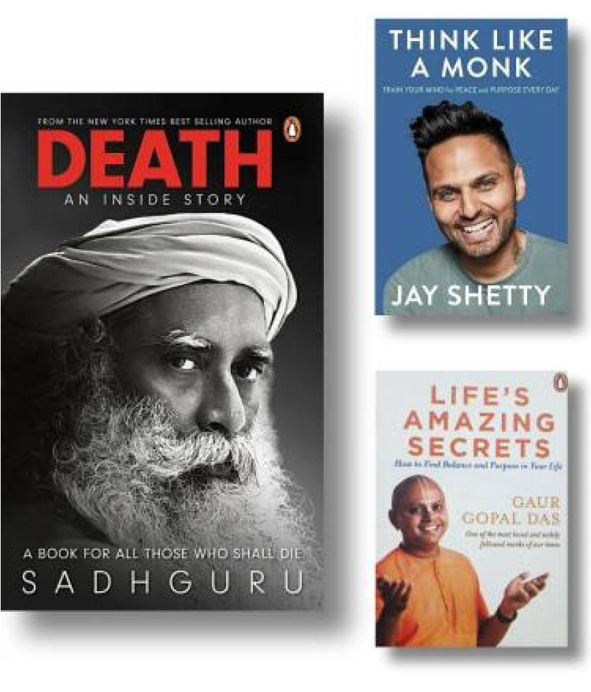 Combo : Think Like A Monk + Death + Life's Amazing Secrets | Set Of Three(3) Books  (Paperback, Jay Shetty, Gopal Das, Sadhguru)