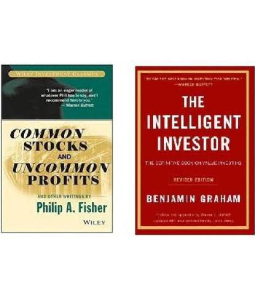 COMBO OF 2 BOOKS FOR FINANCIAL STRATGIES Intelligent Investor, Common Stocks And Uncommon Profits And Other Writings(English,Paperback)  (Paperback, Graham Benjamin And Fisher Philip A.)